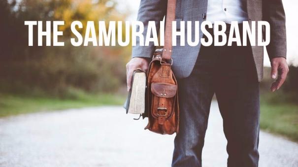 Samurai Husband