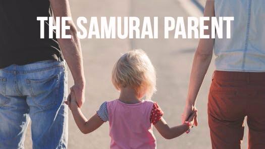 Samurai Parent